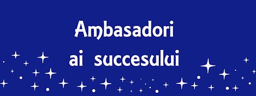 Ambasadori ai Succesului